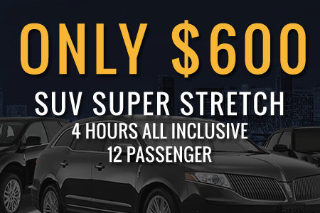 Only $600, SUV Super Stretch, Town Car, Stretch Limo, 4 Hours all Inclusive, 12 Passenger