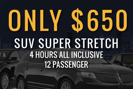 Only $650, SUV Super Stretch, 4 Hours all Inclusive, 12 passenger